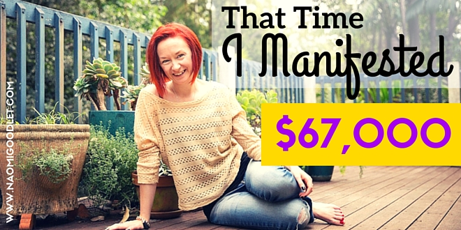 That time I manifested $67,000