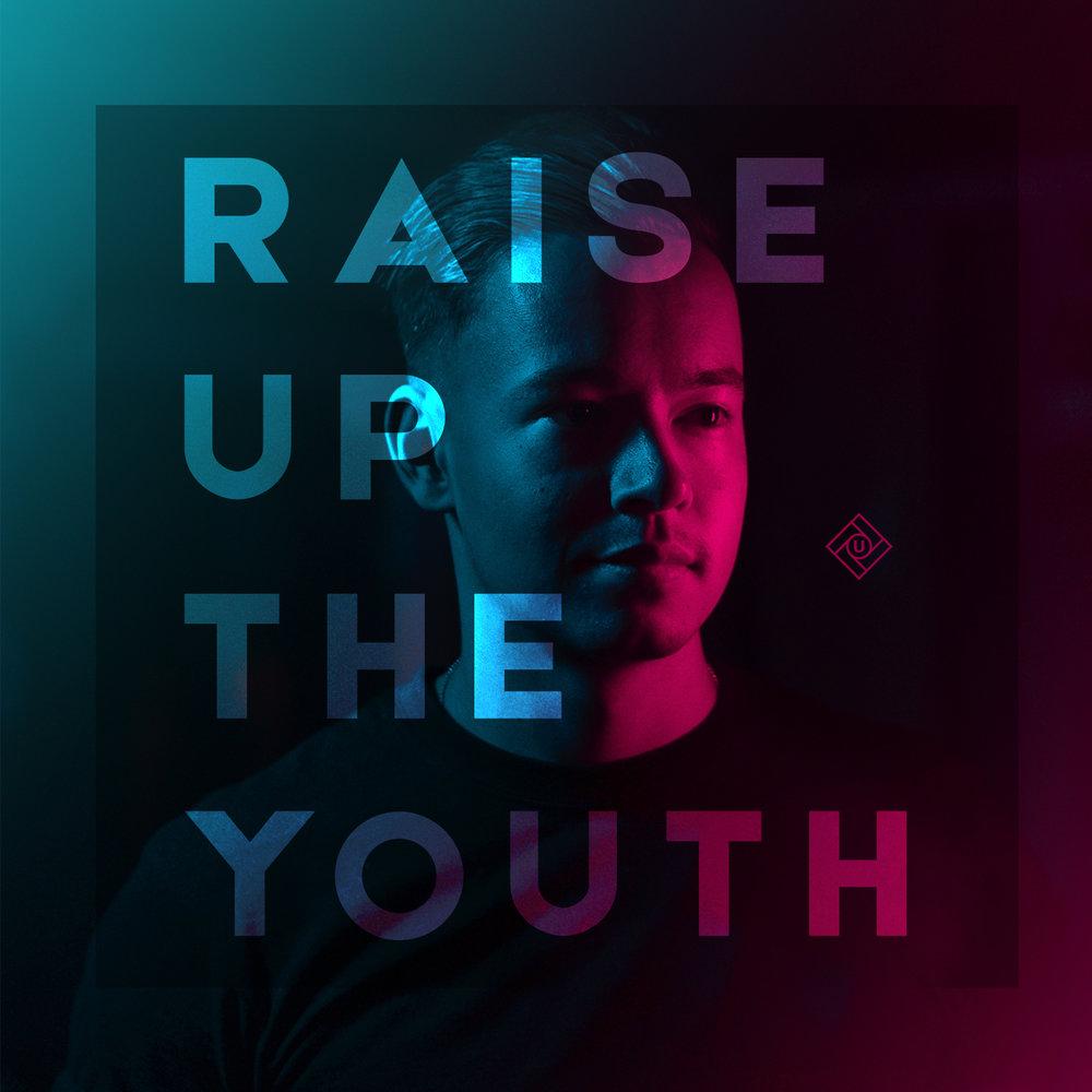 Raise Up the Youth - Album Art.jpg