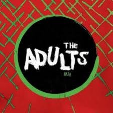 The Adults - Haja.jpeg