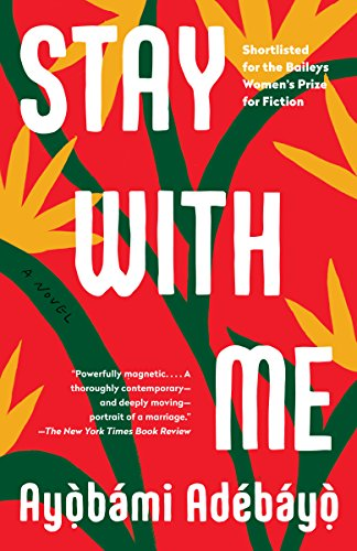 Stay with me book cover by Ayobami Adebayo