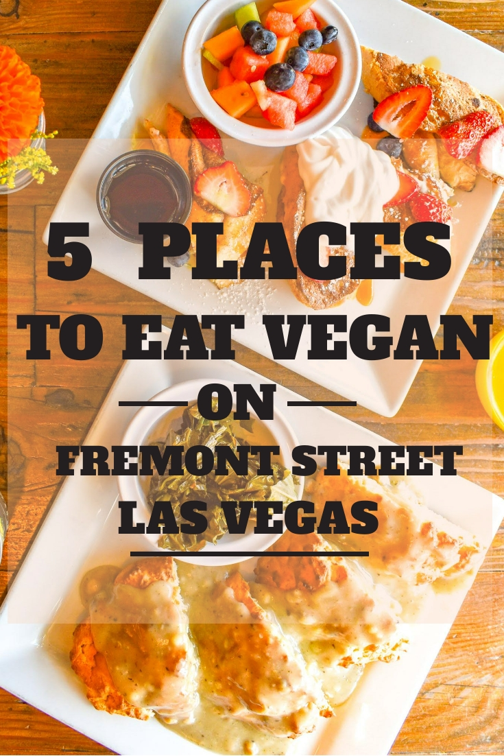 uprooted-traveler-5-places-to-eat-vegan-on-fremont-street-las-vegas.jpeg