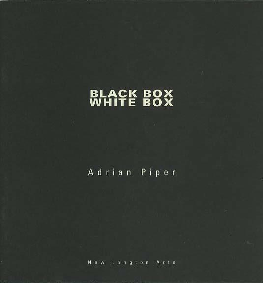 Adrian Piper,  Black Box White Box , 1993