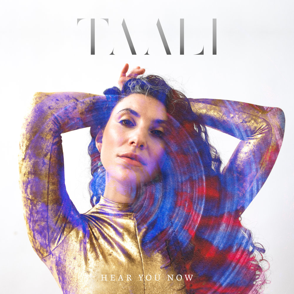 Taali - Hear You Now - Rainbow Blonde