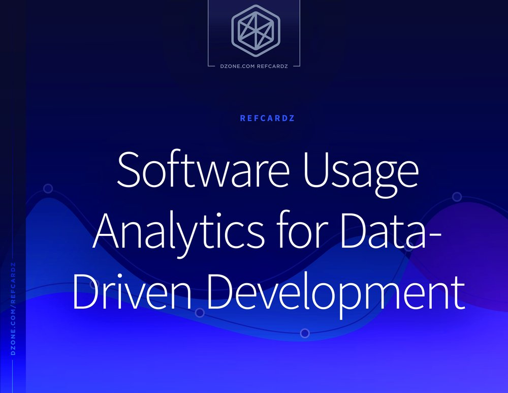 DZone RefCard - Software Usage Analytics