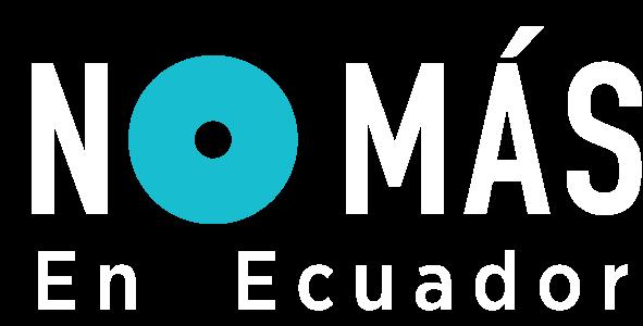 No Más en Ecuador