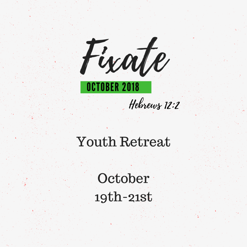 Copy of Fixate Youth Retreat Flyer.png