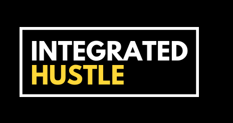 THE INTEGRATED HUSTLE