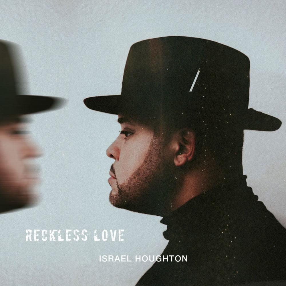 RECKLESS LOVE   ISRAEL HOUGHTON