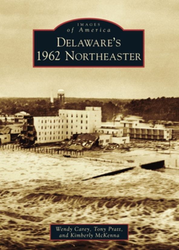 Delaware_s_1962_Northeaster_by_Wendy_Carey__Tony_Pratt__Kimberly_McKenna___Arcadia_Publishing_Books.jpg