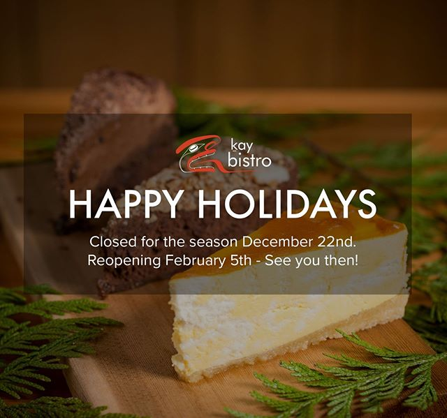 From everyone at the Kay Bistro, we would like to wish you a very happy holiday season! Please note that the Kay Bistro will be closed from Saturday December 22 - Tuesday February 5th. We look forward to seeing you in the new year.⠀ ⠀ #KayBistro #EatLocal #BuyLocal #NewYear #Holidays