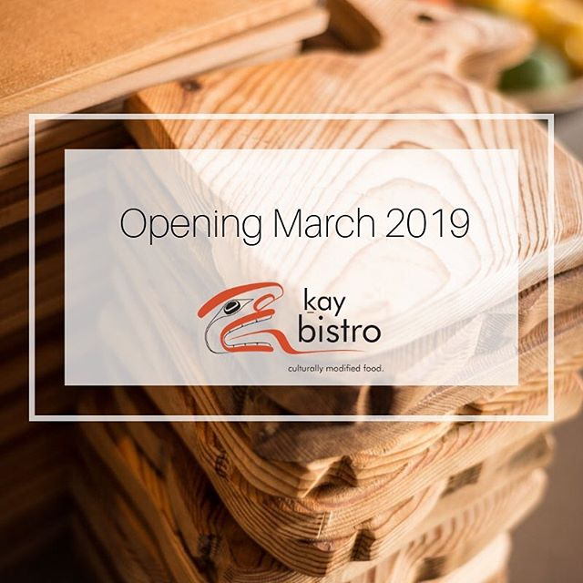 The Kay Bistro opens March 2019! We are looking forward to another successful season.  #kaybistro #haidagwaii #hhcistheplacetobe #haidaheritagecentre #westcoast