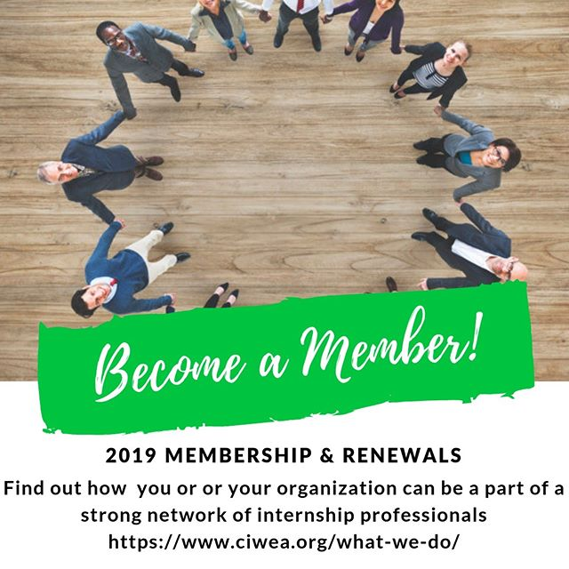 RENEW YOUR MEMBERSHIP  Annual Membership is now from January 1st to December 31st.$85 for Individual Membership / $255 for Organizational Membership (up to 10 people)  Membership benefits include: •	Member rates on Summit events and our Annual Conference •	News & Notes publications •	Participation in our Mentor Program •	Eligibility for CIWEA Program awards •	Ability to nominate your own outstanding students for scholarships and exemplary partners for awards  Online resources include: •	Updated information on the association, events and activities •	How to contact Board members with questions •	Event specifics, including registration details, proposal forms and agendas •	Details and materials related to the various scholarship and awards programs  3 EASY STEPS TO RENEW  1.	Go to www.ciwea.org. 2.	Click on MEMBERSHIP 3.	Complete Membership Form, print and submit form and payment to CIWEA