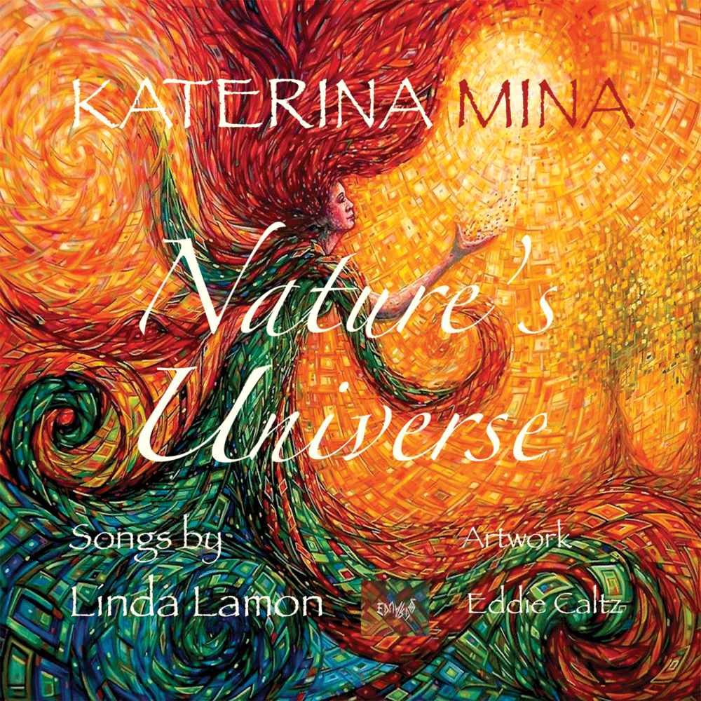 Nature's Universe - Katerina MinaMusic by Linda LamonProduced by Nigel StonierAirtight Studios ManchesterEP / 2018