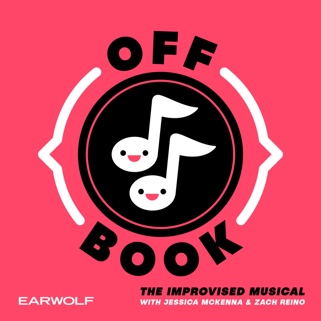 off book the improvised musical podcast with zach and jess