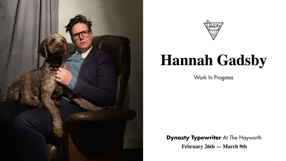 Hannah Gadsby at Dynasty Typewriter