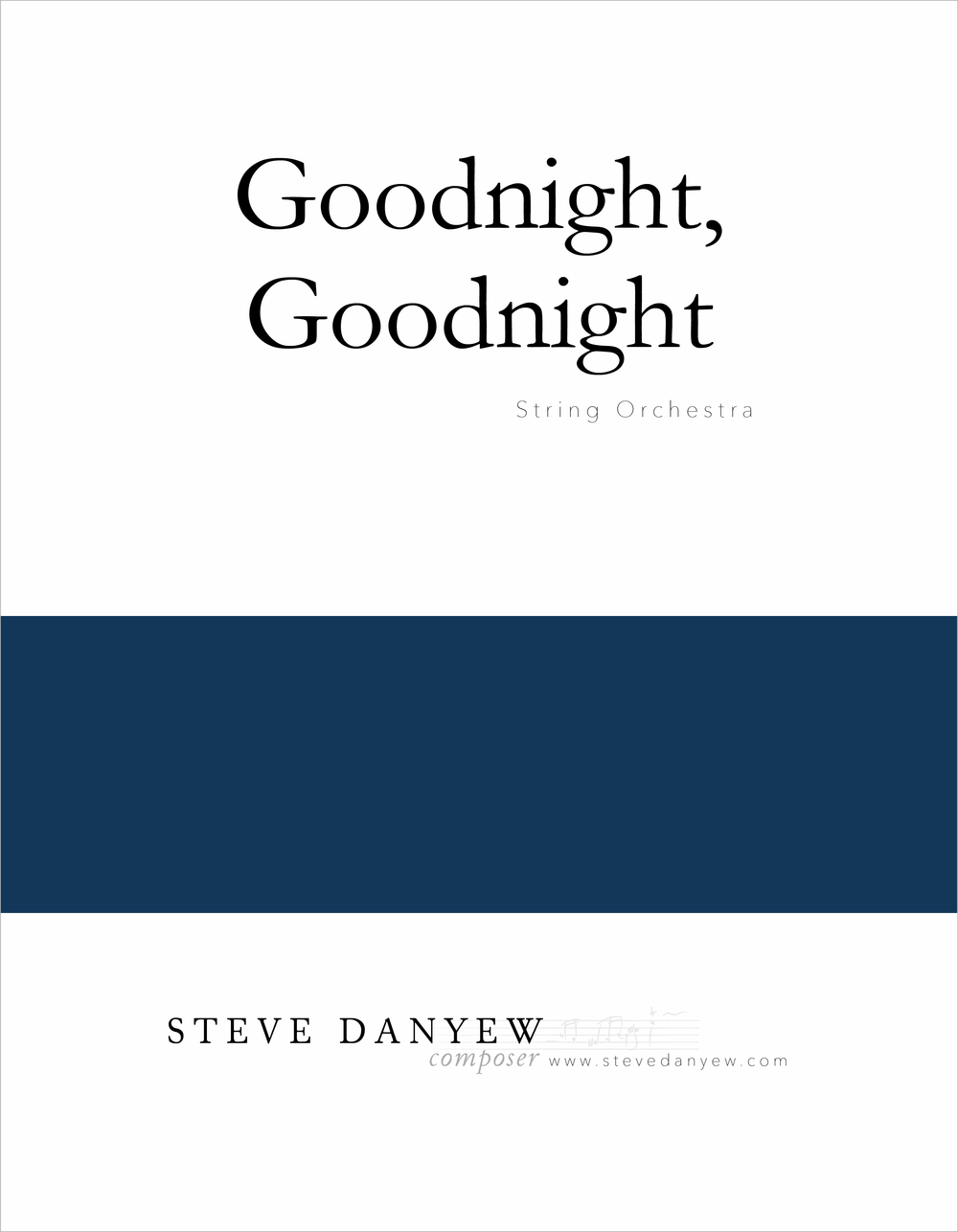 Steve Danyew_Goodnight Goodnight for Strings.png