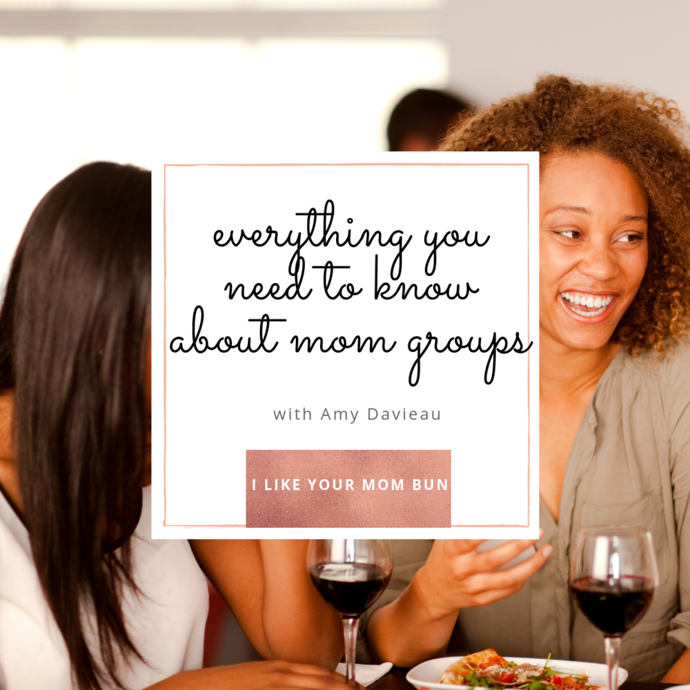 Everything you need to know about mom groups