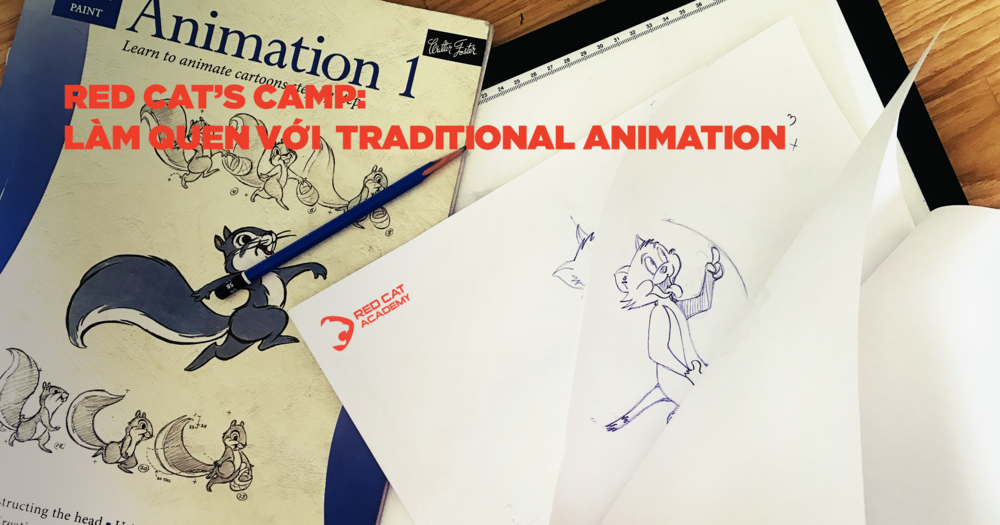 Red Cat's Camp: Làm quen với Traditional Animation