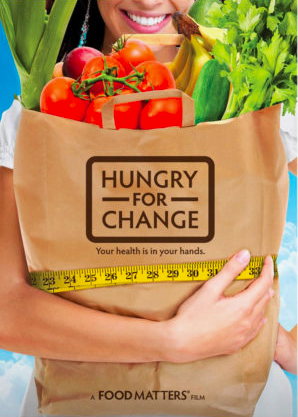 "Hungry For Change   Documentary on nutrition (a sequal to ""Food Matters"")   CLICK TO WATCH TRAILER"