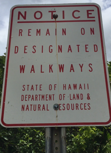 Sign at the beginning of the Iao Valley off-grid hike.