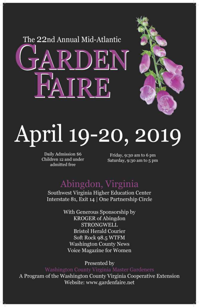 JOIN ME at the 22nd Annual GARDEN FAIRE at theSouthwest Virginia Higher Education Center on APRIL 19-20. - http://www.gardenfaire.net/Click on link to get $1.00 OFF ADMISSIONS COUPON
