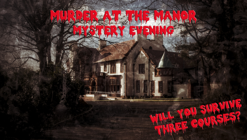 Murder at The Manor: Who committed the dastardly deeds?