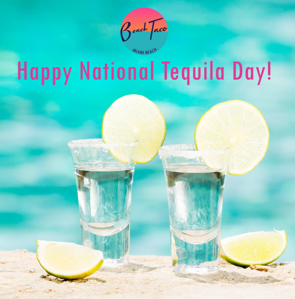 Happy National Tequila Day.png