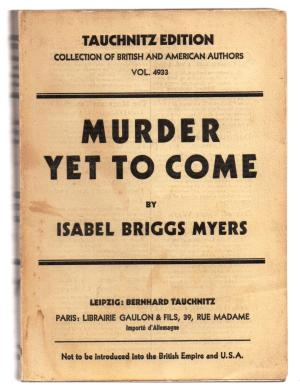 "Book Cover ""Murder Yet to Come'"" by Isabel Briggs, 1929."