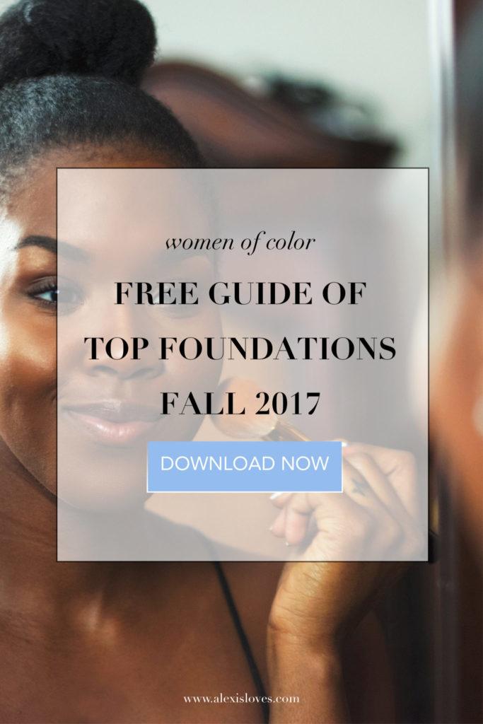 fall 2017 free foundation guide black women