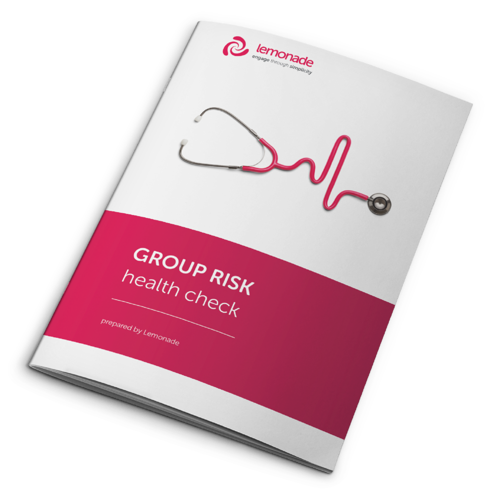 GROUP RISK HEALTHCHECK - Our independent group risk specialists will work closely with you to optimise your risk cover.The first step can be to take our free Group Risk Health Check, where we will assess your current policies/strategy and where possible, make recommendations for improvements.
