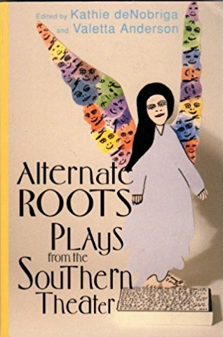 ALTERNATE ROOTS: PLAYS