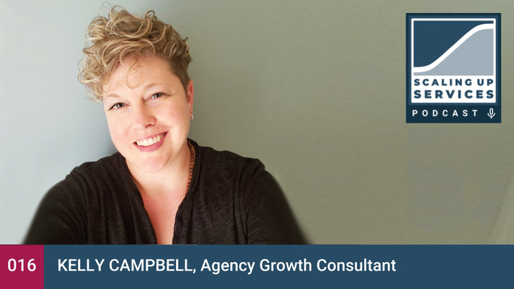 kelly-campbell-scaling-up-podcast.jpg