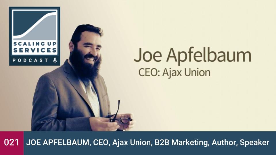 Scaling Up Services - 021 - Joe Apfelbaum