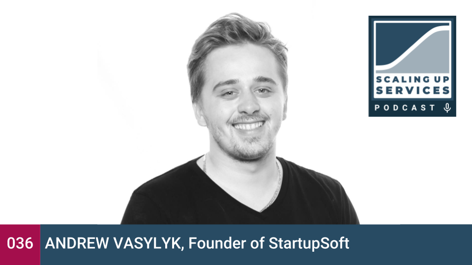 Scaling Up Services- Andrew Vasylyk.png