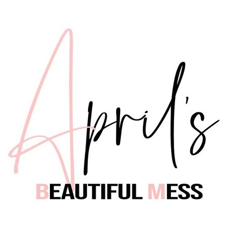 April's Beautiful Mess