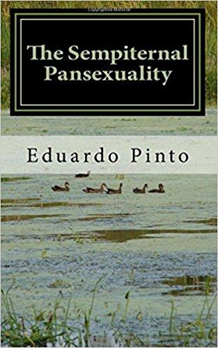 Eduardo-Alexandre-Pinto-Books-The-Sempiternal-Pansexuality.jpg
