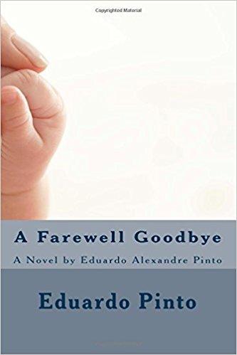 Eduardo-Alexandre-Pinto-Books-A-Farewell-Goodbye.jpg