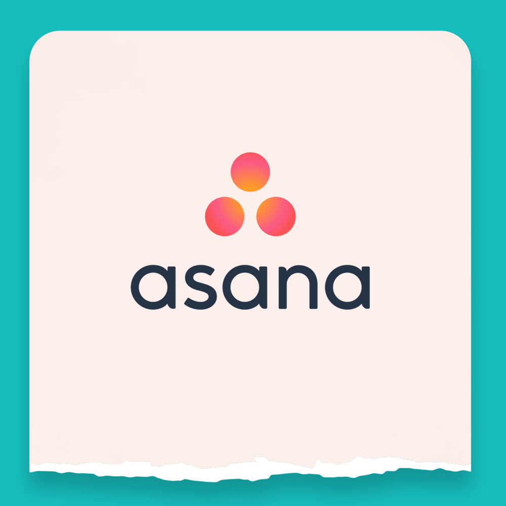 Asana: Used for task management