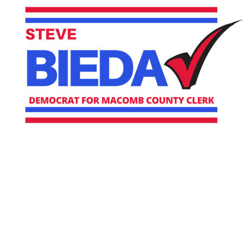 Steve Bieda for Macomb County Clerk