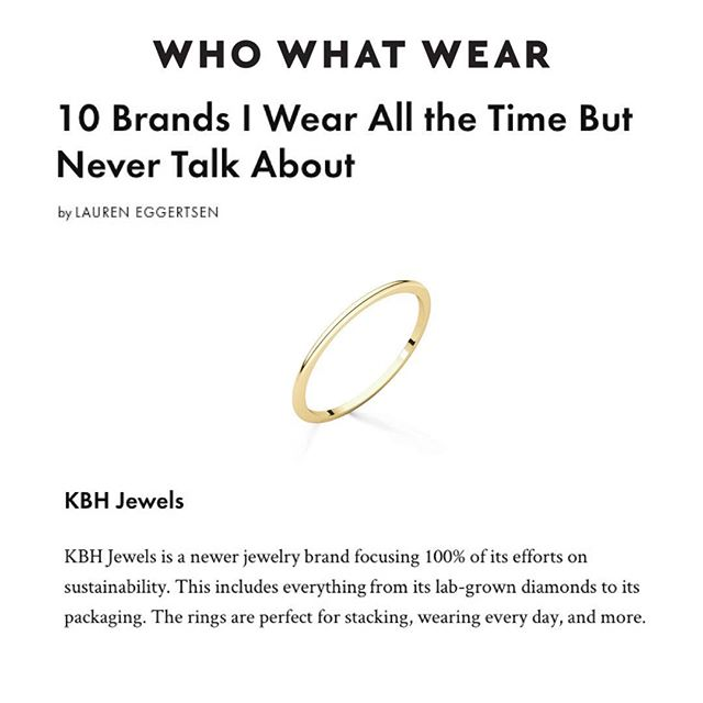 We love being a part of your modern wardrobe and seeing the shift to everyday sustainable - elevated essentials from some of fashion's most influential @laurenegg for @whowhatwear 💛 Because smart and sustainable is always sexy. 👊🏻#reclaimedgold #cultivateddiamonds #kbhjewels