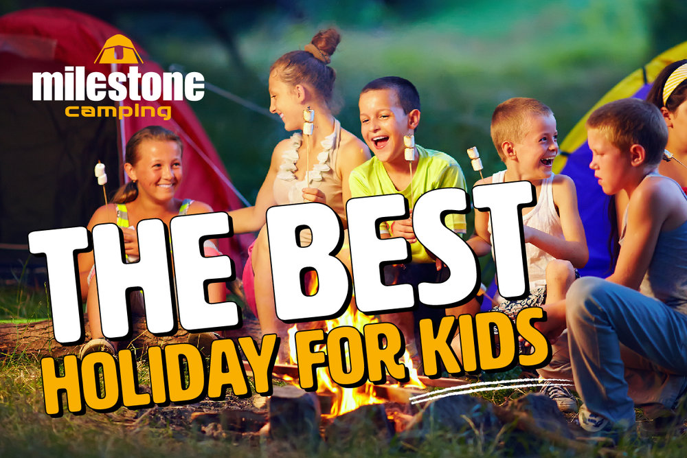 Make-Camping-The-Best-Holiday-For-Kids-MEDIUM.jpg