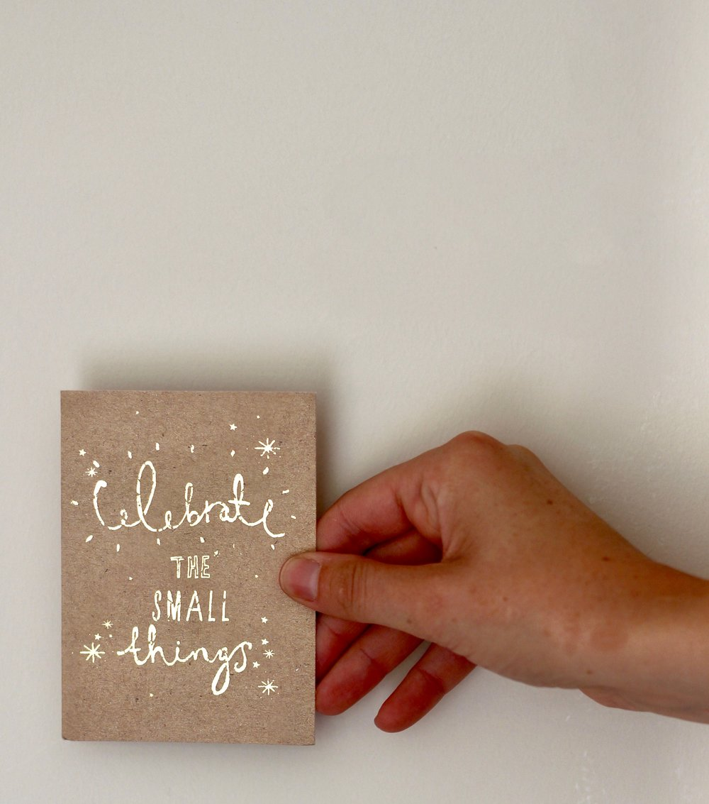 Celebrate the small things card
