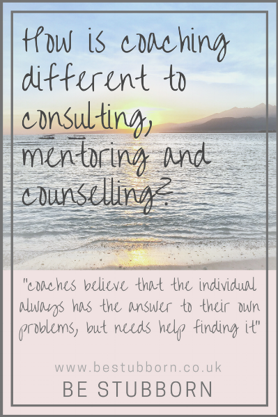 How is coaching different to consulting, mentoring and counselling?