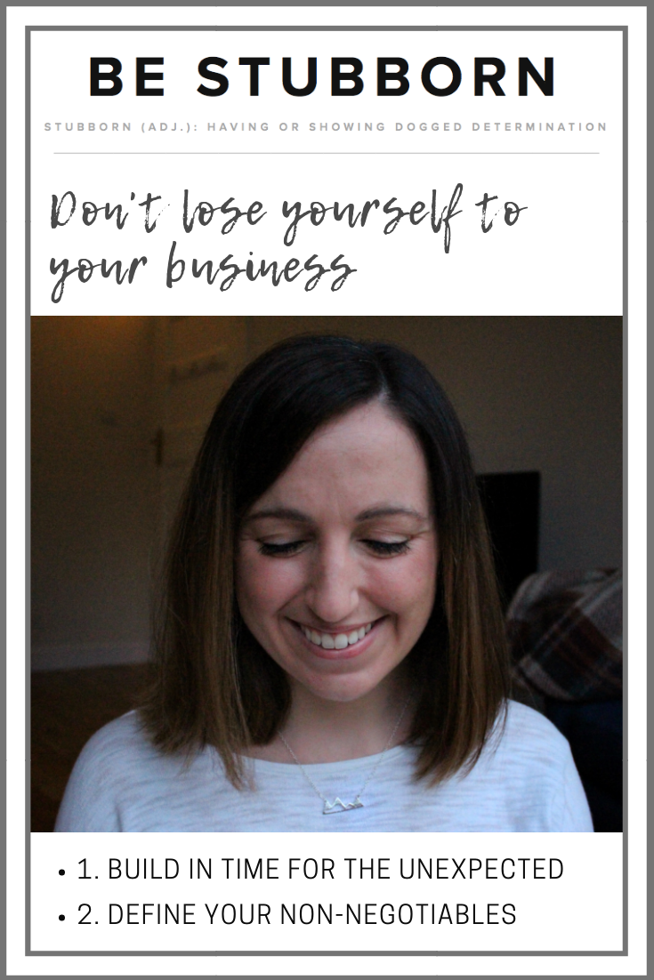 Don't lose yourself to your business | Joanne Becker | Be Stubborn | Coaching | small business, creative coaching, resources, content creator