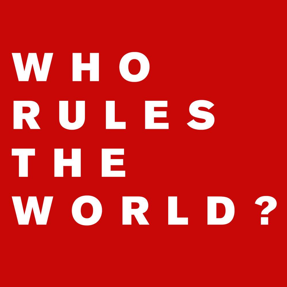 WHO RULES THE WORLD BY ATIHA SEN GUPTA.jpg