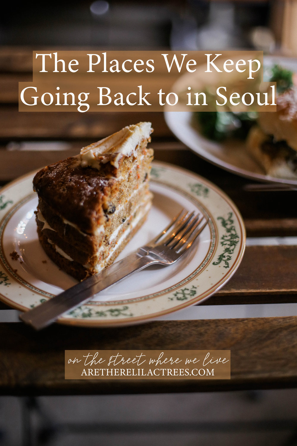 The Places We Keep Going Back to in Seoul | On the Street Where We Live (aretherelilactrees.com)