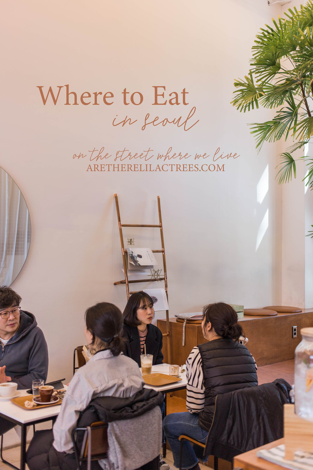 Where to Eat in Seoul | On the Street Where We Live (aretherelilactrees.com)