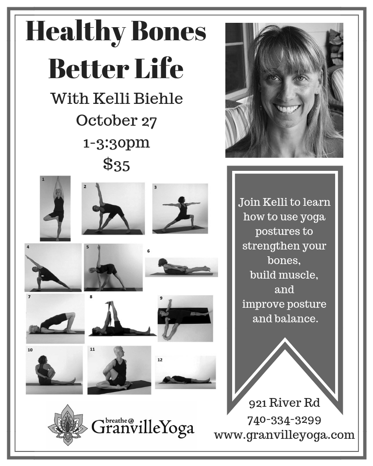 Healthy Bones - Better Life with Kelli Biehle  Learn to use yoga postures to strengthen your bones, build muscle, and improve posture and balance.