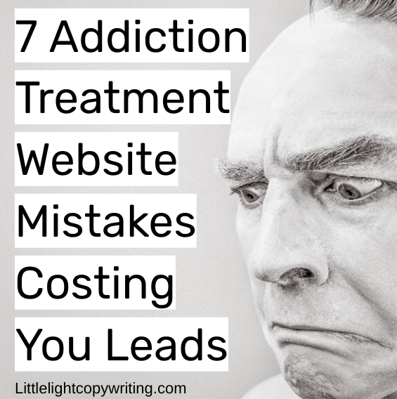 7 addiction treatment website mistakes costing you leads.png