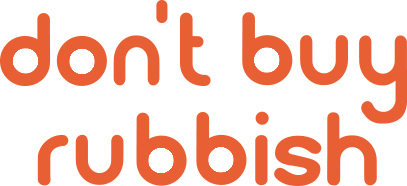 Don't Buy Rubbish